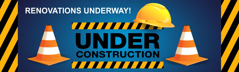 Renovations Under Way!